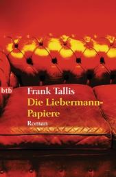 Die Liebermann-Papiere - Historischer Kriminalroman