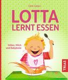 Edith Gätjen: Lotta lernt essen ★★★★★