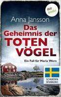 Anna Jansson: Das Geheimnis der toten Vögel: Ein Fall für Maria Wern - Band 5 ★★★★