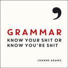Joanne Adams: Grammar
