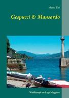 Mario Tiri: Gespucci & Mansardo