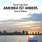 Simone Vogel-Knels: Amerika ist anders