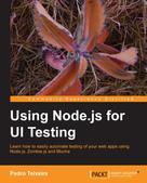 Pedro Teixeira: Using Node.js for UI Testing
