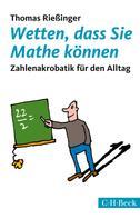 Thomas Rießinger: Wetten, dass Sie Mathe können ★★