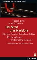Jürgen Kriz: Der Streit ums Nadelöhr
