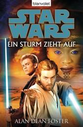 Star Wars. Ein Sturm zieht auf. Roman