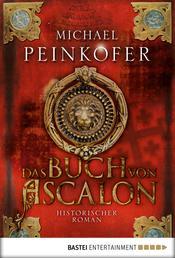 Das Buch von Ascalon - Historischer Roman