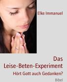Elke Immanuel: Das Leise-Beten-Experiment ★★★★★