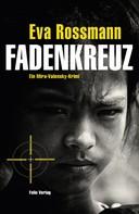 Eva Rossmann: Fadenkreuz ★★★★