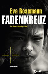 Fadenkreuz - Ein Mira-Valensky-Krimi
