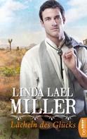 Linda Lael Miller: Lächeln des Glücks ★★★★
