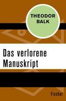 Theodor Balk: Das verlorene Manuskript ★★★★