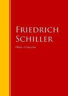 Friedrich Schiller: Obras - Colección de Friedrich Schiller