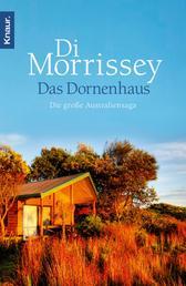 Das Dornenhaus - Die große Australiensaga