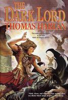 Thomas Harlan: The Dark Lord
