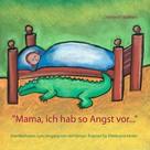 "Christin P. Wolfram: ""Mama ich hab so Angst vor ..."""