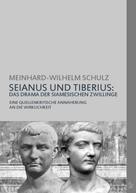 Meinhard-Wilhelm Schulz: SEIANUS UND TIBERIUS: DAS DRAMA DER SIAMESISCHEN ZWILLINGE