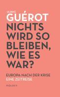 Ulrike Guérot: Nichts wird so bleiben, wie es war?