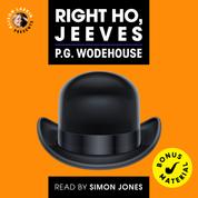Right Ho, Jeeves (Unabridged)