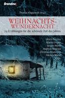 Thomas Klappstein (Hrsg.): Weihnachtswundernacht 1 ★★★