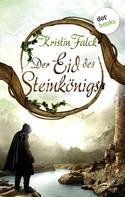 Kristin Falck: Der Eid des Steinkönigs - Wolkenhüter-Saga: Band 2 ★★★★★