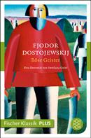 Fjodor Dostojewski: Böse Geister ★★★★★