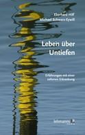 Eberhard Hilf: Leben über Untiefen