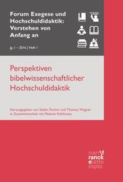 Perspektiven bibelwissenschaftlicher Hochschuldidaktik - VvAa Heft 1 / 1. Jahrgang (2016)