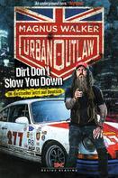 Magnus Walker: Urban Outlaw