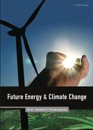 Dr. Theodore Theodoropoulos: Future Energy and Climate Change