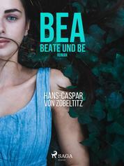 Bea, beate und Be