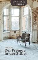 Sofia Traut: Der Fremde in der Stille ★★★★