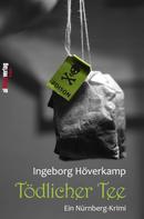 Ingeborg Höverkamp: Tödlicher Tee