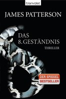 James Patterson: Das 8. Geständnis - Women's Murder Club - ★★★★