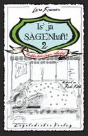 Lars Kramer: Is' ja SAGENhaft! 2 - Norddeutsche Sagen reloaded ★★★