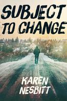 Karen Nesbitt: Subject to Change