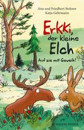 Erkki, der kleine Elch – Auf sie mit Geweih!
