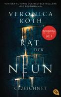 Veronica Roth: Rat der Neun - Gezeichnet ★★★★