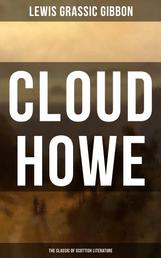 CLOUD HOWE (The Classic of Scottish Literature)