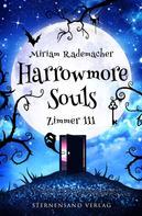 Miriam Rademacher: Harrowmore Souls (Band 1): Zimmer 111 ★★★★
