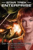 Michael A. Martin: Star Trek - Enterprise 6: Der Romulanische Krieg - Die dem Sturm trotzen ★★★★