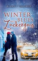 Birgit Gruber: Winterblues mit Zuckerguss ★★★★