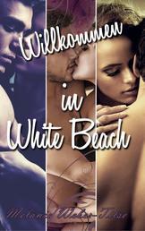 Willkommen in White Beach: Sammelband