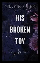 His Broken Toy – Cry For Him