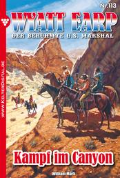Wyatt Earp 113 – Western - Kampf im Canyon