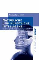 Manuela Lenzen: Natürliche und künstliche Intelligenz ★★★★