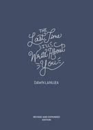 Dawn Lanuza: The Last Time I'll Write About You ★★★★★