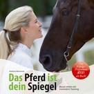 Andreas Mamerow: Das Pferd ist dein Spiegel ★★★★★