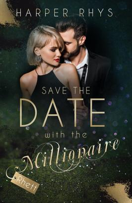 Save the Date with the Millionaire - Rhett