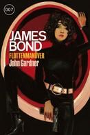 John Gardner: James Bond 23: Flottenmanöver ★★★